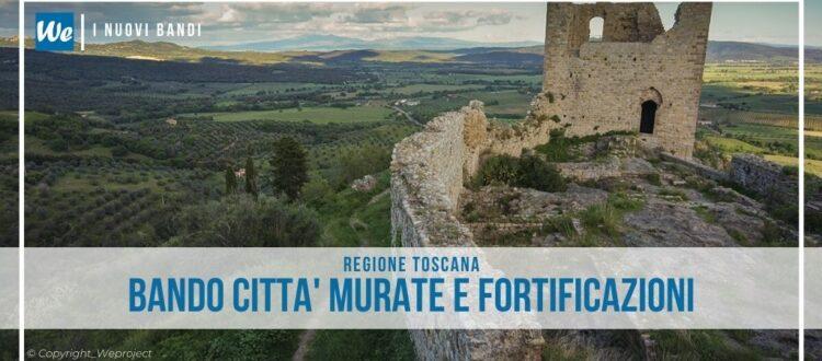 Toscana città murate e fortificazioni