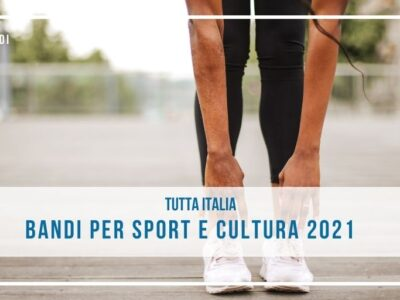 Bandi dedicati a sport e cultura